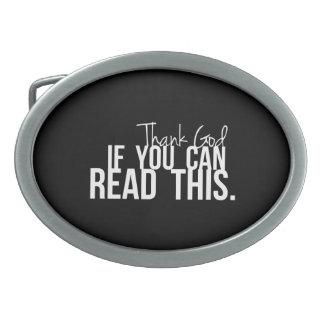 Agradezca a dios si usted puede leer esto hebilla de cinturón oval
