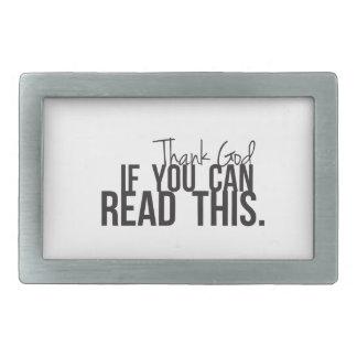 Agradezca a dios si usted puede leer esto hebilla cinturon rectangular