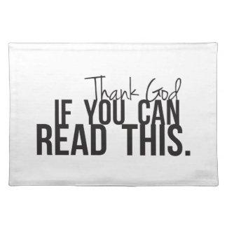 Agradezca a dios si usted puede leer esto manteles