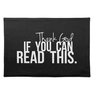 Agradezca a dios si usted puede leer esto mantel