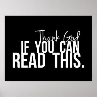 Agradezca a dios si usted puede leer esto impresiones
