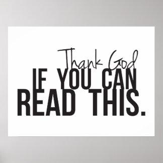 Agradezca a dios si usted puede leer esto poster