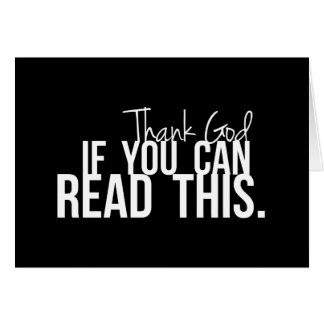 Agradezca a dios si usted puede leer esto felicitacion