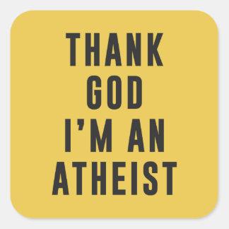 Agradezca a dios, yo son un ateo pegatina cuadrada
