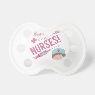 Agradezca a las enfermeras chupetes de bebe