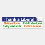 Agradezca a un liberal por muchos sus privilegios pegatina de parachoque