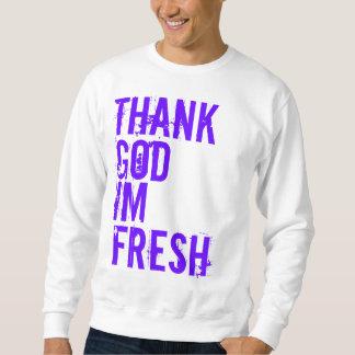 Agradezca, dios, Im, fresco Sudadera