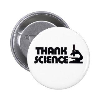 Agradezca la ciencia pin