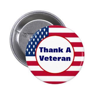 Agradezca un botón del veterano pin redondo de 2 pulgadas