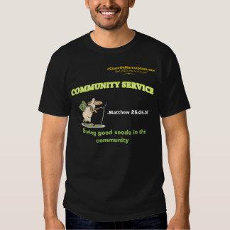 Agrainofmustardseed.com COMMUNITY SERVICE Tee Shirt