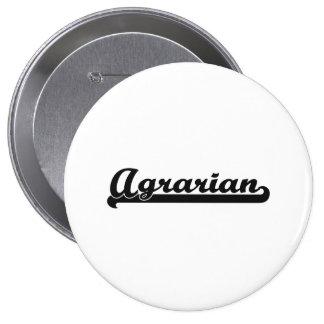 Agrarian Classic Job Design 4 Inch Round Button