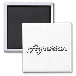 Agrarian Classic Job Design 2 Inch Square Magnet