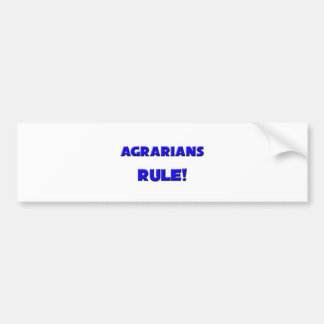 Agrarians Rule Bumper Stickers