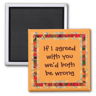 agreeing humor 2 inch square magnet