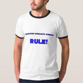 Agriculture Research Scientists Rule! T-Shirt