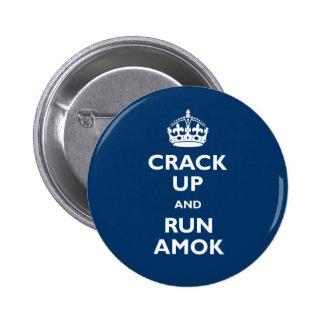 Agriétese para arriba y corra Amok Pin Redondo De 2 Pulgadas