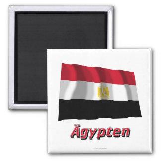 Ägypten Fliegende Flagge mit deutschem Namen Magnet