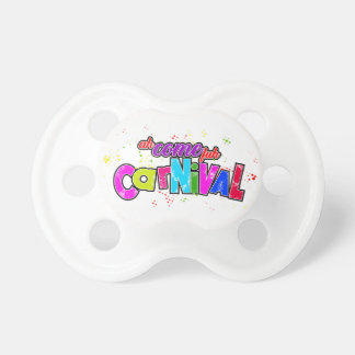 Ah Come fuh Carnival Pacifier