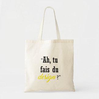 Ah, do you make design? tote bag