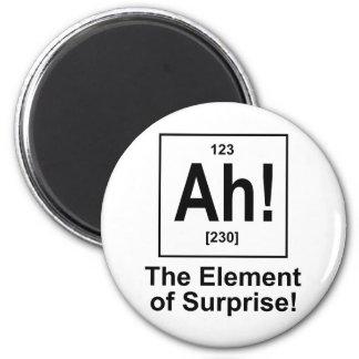 ¡Ah! El elemento de la sorpresa Imán Para Frigorífico