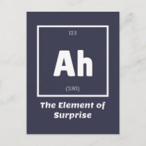 Ah Element of Surprise Chemistry Science Funny Postcard