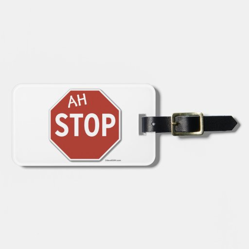 Ah STOP! Bag Tag