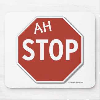 Ah STOP! Mouse Pad