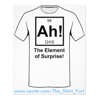Ah the Element of Surprise Periodic Element Symbol Flyer