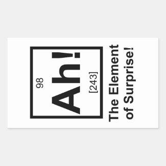 Ah the Element of Surprise Periodic Element Symbol Rectangular Sticker