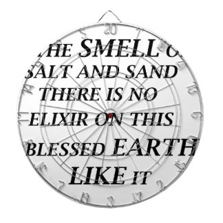 ah the smell of salt and sand there is on elixir o dartboard