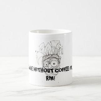 ¡AHH! CAFÉ, SERÉ INSANO SIN… TAZA BÁSICA BLANCA