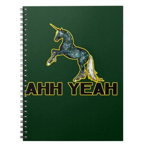 Ahh Yeah Unicorn Notebooks