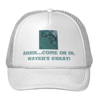 Ahhh...Come On In Water's Great! Trucker Hat