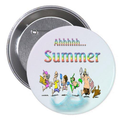 ¡Ahhhh! Botón redondo del verano Pin Redondo De 3 Pulgadas