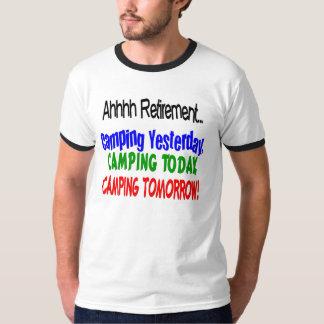 Ahhhh retirement CAMPING T-Shirt