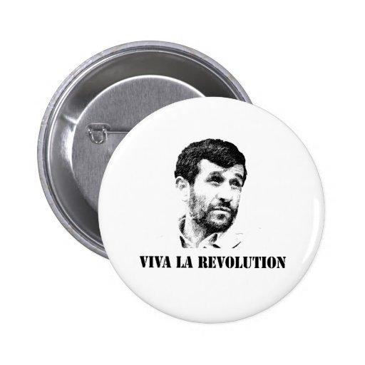 Ahmadinejad - Viva la revolution Pins