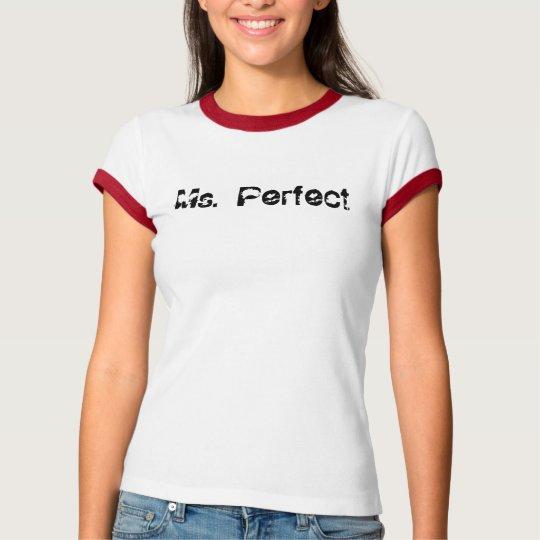 "AhMaZiNg ""Ms. Perfect"" womens' tee"