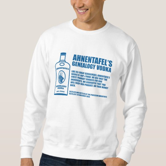 Ahnentafel's Genealogy Vodka Sweatshirt