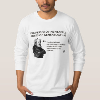 Ahnentafel's Rules of Genealogy #2 T Shirt