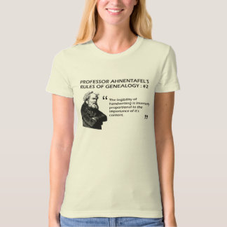 Ahnentafel's Rules of Genealogy #2 Tee Shirts