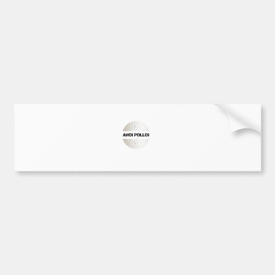 Ahoi Polloi - golf Bumper Sticker
