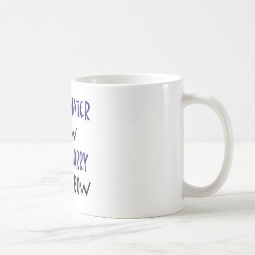 Ahora ahorre el agua o lo sienta mañana taza básica blanca