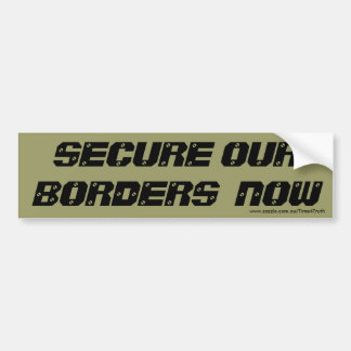 Ahora asegure nuestras fronteras etiqueta de parachoque