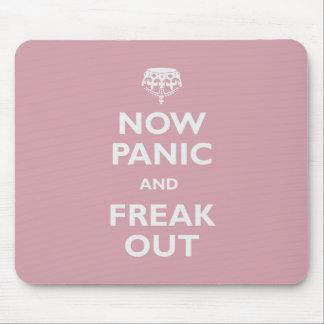 Ahora el pánico y Freak hacia fuera Alfombrillas De Ratones
