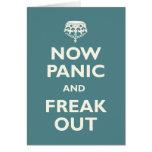 Ahora el pánico y Freak hacia fuera Felicitacion