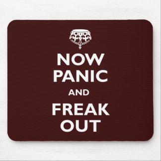 Ahora el pánico y Freak hacia fuera Mousepad