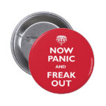 Ahora el pánico y Freak hacia fuera Pins