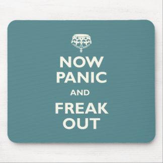 Ahora el pánico y Freak hacia fuera Tapete De Raton