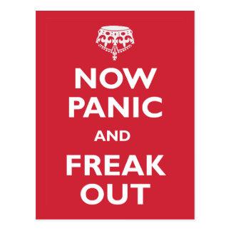 Ahora el pánico y Freak hacia fuera Postal