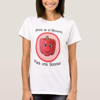 Ahora es el momento para una sonrisa -  pimiento T-Shirt